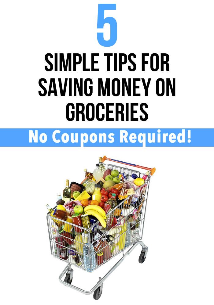 5 Simple Tips for Saving Money on Groceries