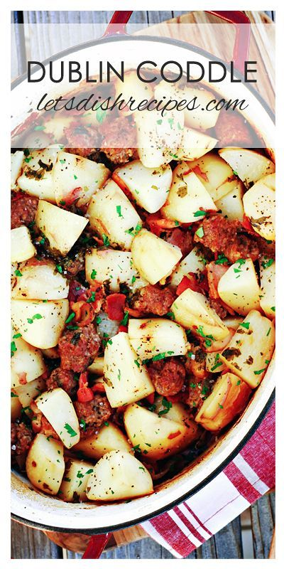 Dublin Coddle Recipe (Potato, Sausage and Bacon Hot Pot) | Potatoes, sausage, bacon and onions are roasted in the oven in this traditional Irish meal.