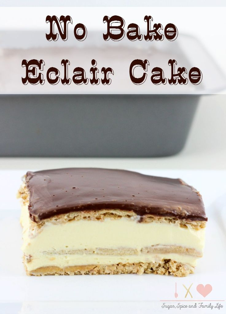 No Bake Eclair Cake is an easy dessert. It is an icebox cake that has layers of graham crackers and French vanilla pudding with a chocolate ganache topping. - No Bake Eclair Icebox Cake Recipe from Sugar, Spice and Family Life