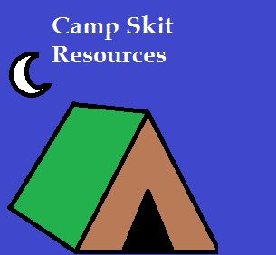 The Artistry of Education: Camp Skits -- Drama Resources for Summer Camps and Classrooms