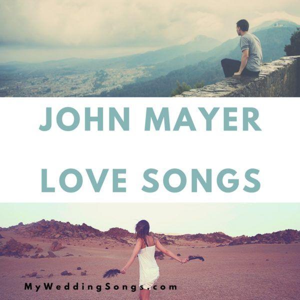John Mayer Love Songs For Weddings – Top 10 Song List #johnmayer #mysongs