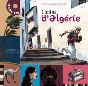 Contes d'Algerie (1 livre + 1 CD) French Milan Jeunesse