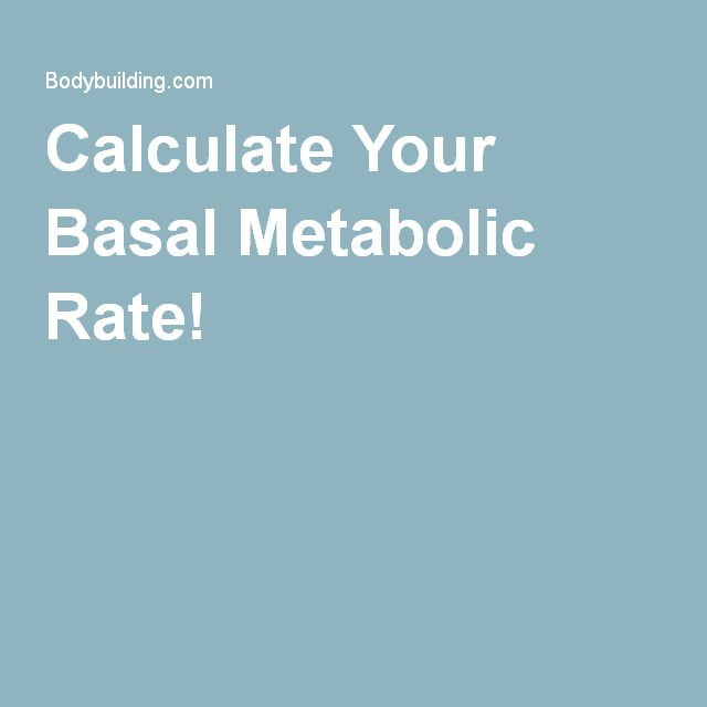Calculate Your Basal Metabolic Rate!
