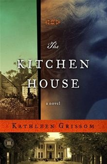 The Kitchen House: A Novel  By Kathleen GrissomWorth Reading, Book Club Book, Book Worth, Kitchens House, Favorite Book, Good Book, Historical Fiction, Bookclub, Kathleen Grissom