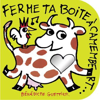 Livre-CD, Ferme ta boite à Camembert - Bénédicte Guettier - Les Editions Eveil et Découvertes