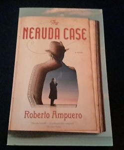 The Neruda Case by Roberto Ampuero 2013 Paperback 1594631476 | eBay