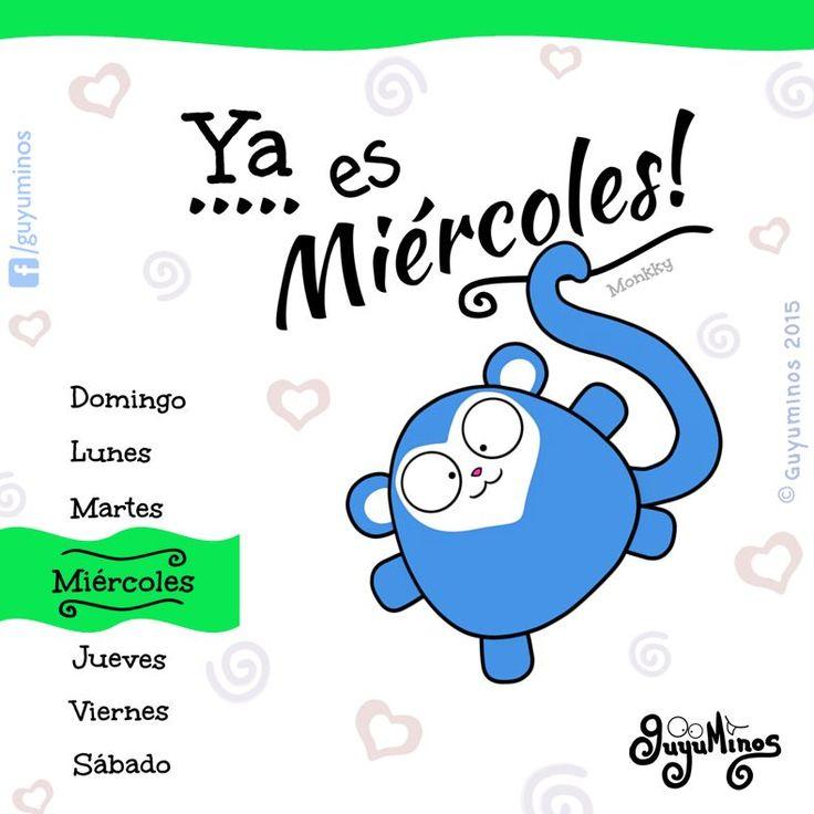 Ya es Miércoles, © Guyuminos 2015 http://guyuminos.blogspot.mx/2015/08/ya-es-miercoles.html  Ya vamos a media semana amig@s!