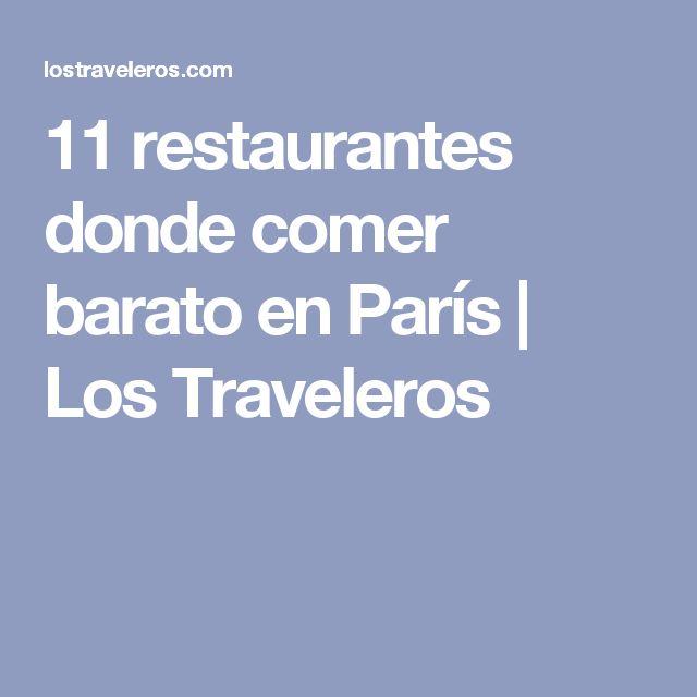 11 restaurantes donde comer barato en París | Los Traveleros
