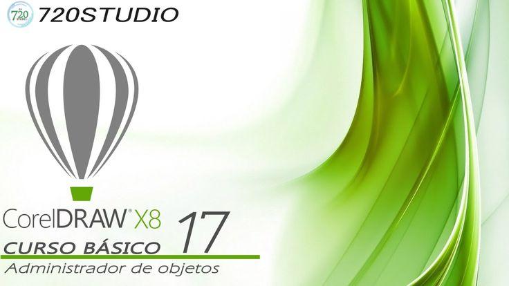 Corel Draw X8 - Administrador de objetos - Tutorial básico 17 - En Español
