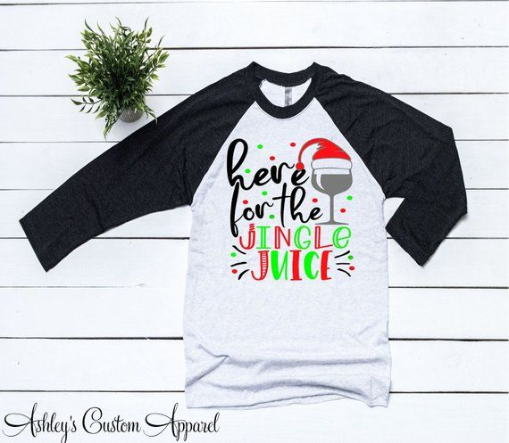 85f8f39f Christmas Shirts For Women Here For The Jingle Juice Holiday Drinking Shirts  Christmas Wine Shirt Ladies Christmas Drinks Shirts Funny Xmas