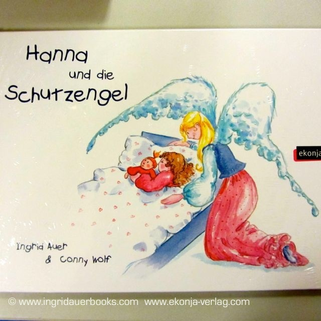 """Hanna und die Schutzengel"" (Hanna and the Guardian Angels) - Angel book for kids, illustrated by Conny Wolf; available in GERMAN language  www.ekonja-verlag.com"