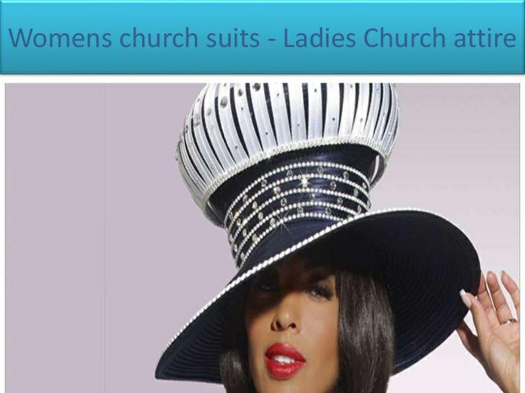Womens church suits - Ladies Church attire by jassieelbert via slideshare