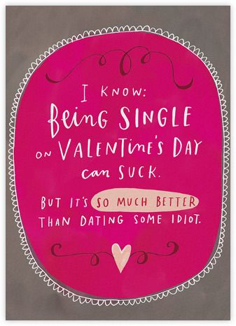 Cool Valentine ecards: Valentine for your single friend from Paperless Post