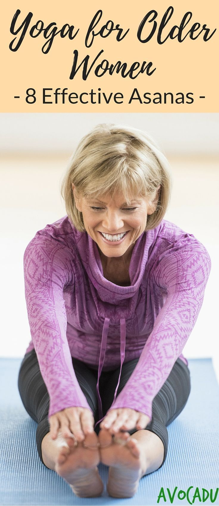 Yoga for Older Women, 8 Effective Asanas #yoga #zen
