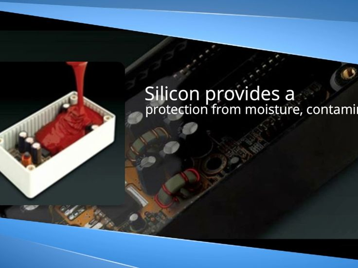 Encapsulation, potting and painting of elektronic components Silicones for potting, encapsulation and bonding of LED and electronic components. http://www.gleitmo.se/produkter/produkter-for-elektronik/. The development of electronic components means that they are getting smaller, faster and hotter. To maintain the performance and life is good heat dissipation is an important premise. We have a wide range of products with very good thermal conductivity.