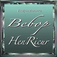 "4166a Bebop von Heinz Hoffmann ""HenRicur"" auf SoundCloud"