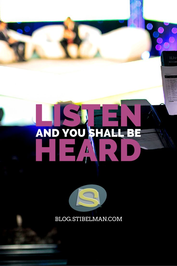 Listen to your audience so that they will feel more encouraged to listen to what you have to say. Social media is social, right?