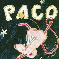 LECTURAS. PRELECTORES. Paula Carballeira. Kalandraka, 2001. Paco marchou nunha nave espacial porque lle dixeron que a lúa estaba feita de queixo.