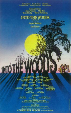 Into the Woods is a musical with music and lyrics by Stephen Sondheim and book by James Lapine. It premiered on Broadway in 1987 and won several Tony Awards, including Best Score, Best Book, and Best Actress in a Musical (Joanna Gleason), in a year dominated by The Phantom of the Opera. Into the Woods poster.jpg