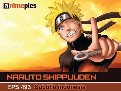 Naruto Shippuden 493 Subtitle Indonesia - Animepies