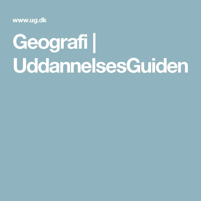 Geografi | UddannelsesGuiden