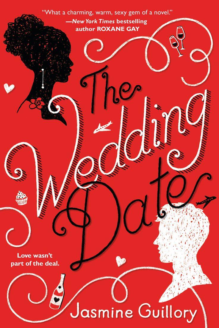 Jasmine Guillory The Wedding Date Novelas
