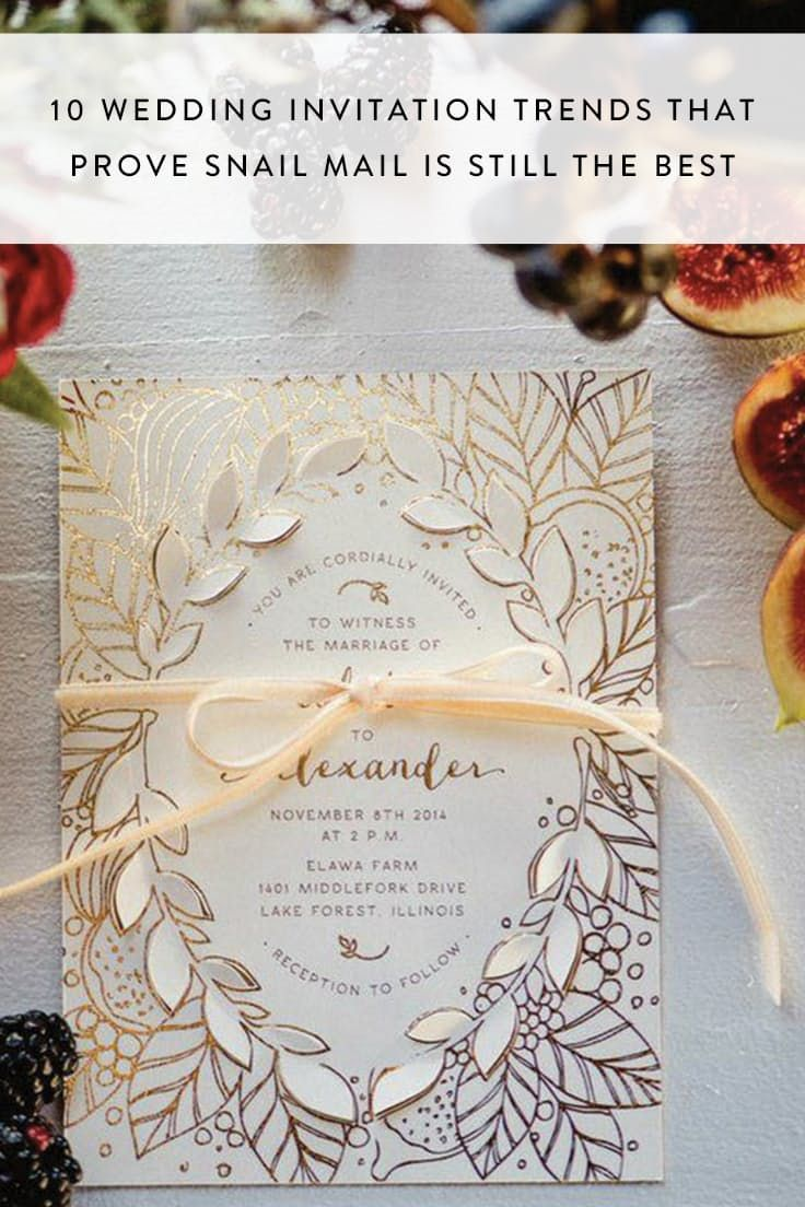 10 Wedding Invitation Trends That Prove Snail Mail Is Still The Best