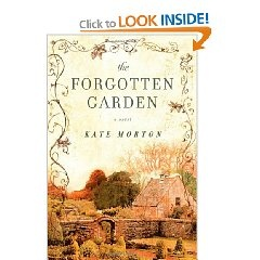 The Forgotten Garden - Kate Morton  Okay, just getting ready to read now, but highly recommended by a woman I trust