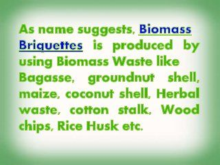 Raw material used for biomass briquetting plant project