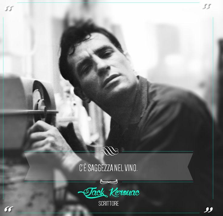 """In Wine there is wisdom"". Jack Kerouac was an American novelist and poet. @marchesimazzei #marchesimazzei #fonterutoli #wine #tuscany #winequotes"