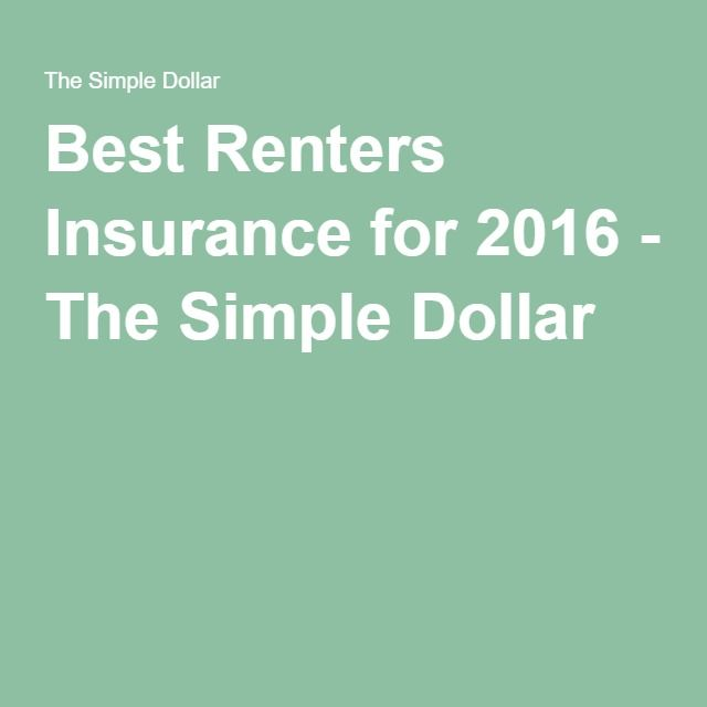Best Renters Insurance for 2016 - The Simple Dollar