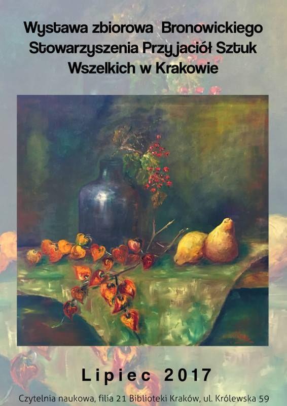Bronowickie Stowarzyszenie Przyjaciół Sztuk Wszelkich w Krakowie - wystawa zbiorowa