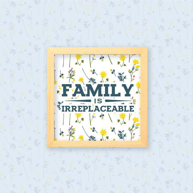 Family is Irreplaceable  Keluarga tidak akan pernah tergantikan oleh apapun dan siapapun. Hiasan dinding dari Maken Living ini pastinya pas diletakkan di ruang keluargamu, untuk mempercantik dan menghangatkan suasana rumah.