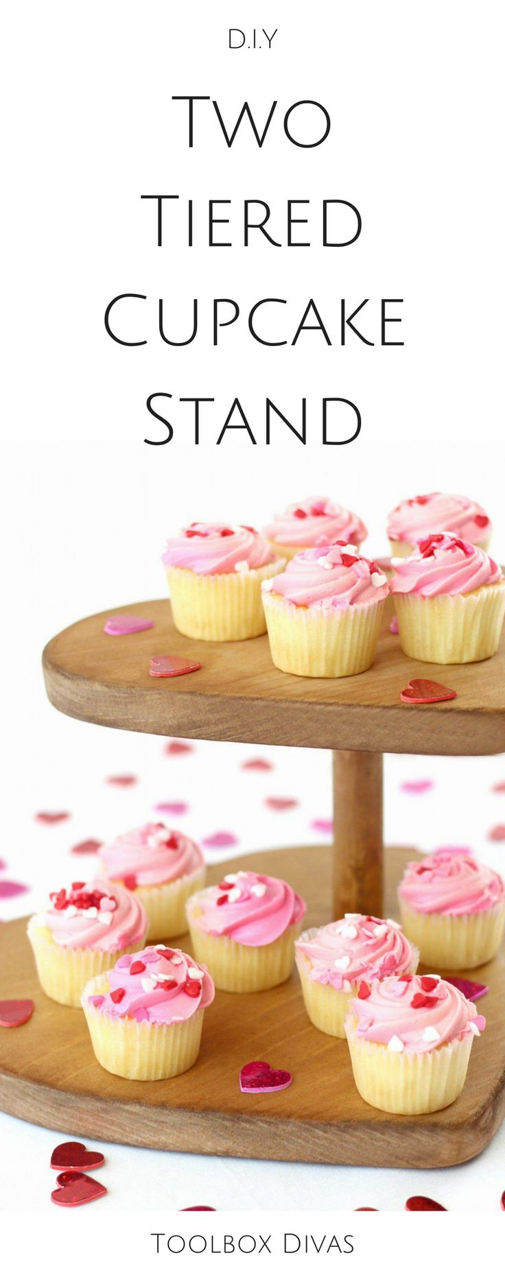 DIY Cupcake stand. Two tier heart stand. Woodworking project. Can be used for cake and cupcakes. Great for Valentines Day, wedding cake receptions, bridal showers.  #Weddingcake #cupcakes #cakestand #Cupcakeholder #ValentinesDay @ToolboxDivas