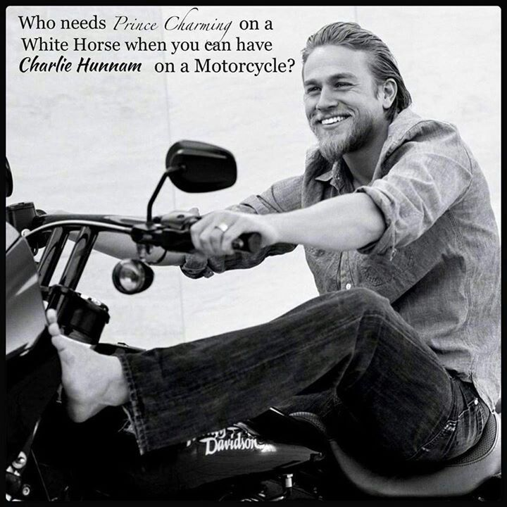"""Who needs Prince Charming on a horse when you can have Charlie Hunnam on a motorcycle?"" <3 Right!??"