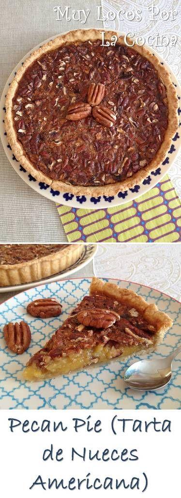 Pecan Pie (Tarta Americana de Nueces Pecanas): Una tarta tradicional americana típica de la cena de Acción de Gracias (Thanksgiving). Puedes encontrarla en www.muylocosporlacocina.com.