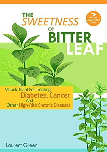 Miracle Plant For Treating Diabetes, Cancer & Other High Risk Chronic Diseases