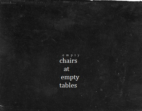 Empty Chairs At Empty Tables That Dauntless Nature