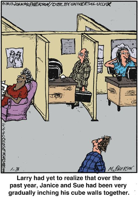 Taking over, little by little. Close to Home #Humor #Comics #OfficeSpace