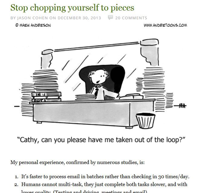 """Short smart article on productivity from Jason Cohen: """"Stop chopping yourself to pieces"""" http://blog.asmartbear.com/stop-chopping-to-pieces.html #productivity #jasoncohen #wpengine"""