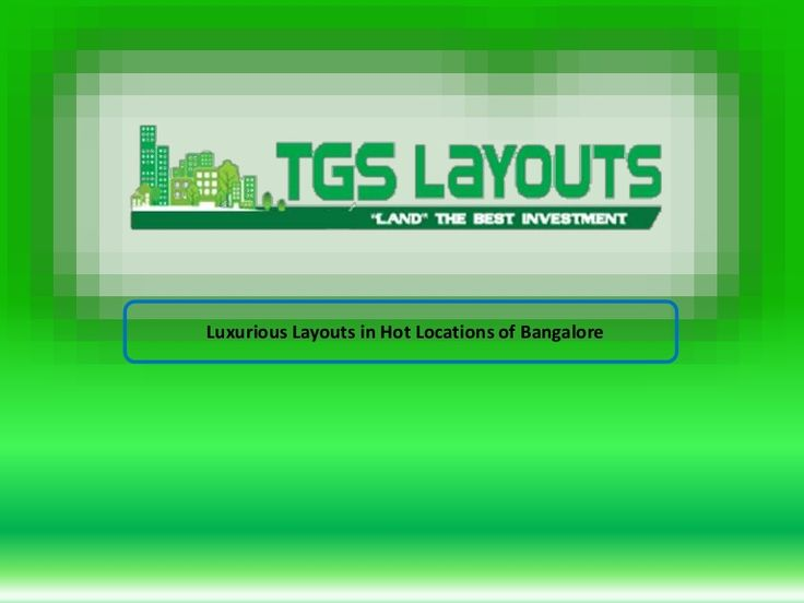 Are you looking for your property reviews of TGS Layouts, here is a list of all sites and plots developed by TGS in Banglaore. One can easily find his layouts and check the insites of it