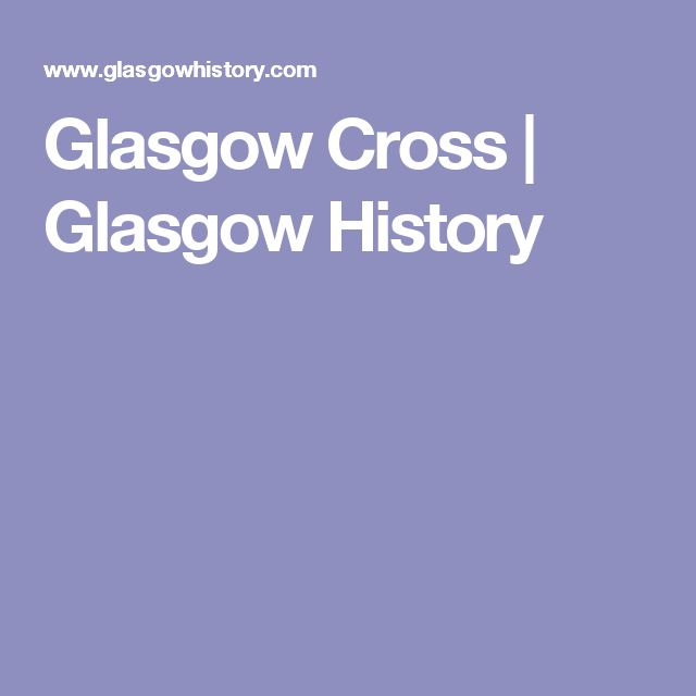 Glasgow Cross | Glasgow History
