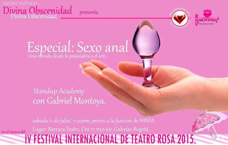 Este Sábado 11 de Julio a las 7pm, previo a la función de Ninfa tendremos una charla sobre el sexo anal, no te la pierdas! en Barraca Teatro #Bogotá cra 17 #50-60 Galerías #SexoAnal