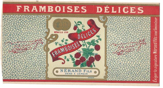Framboises Delices Candy Label, 1920s, 8 1/4x4 3/8  This French candy label is for raspberry concoctions produced by Nerand. The label is a