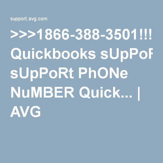 >>>1866-388-3501!!! Quickbooks sUpPoRt PhONe NuMBER Quick... | AVG