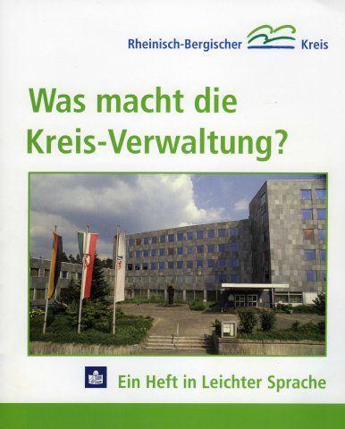 Der Rheinisch-Bergische Kreis hat eine Broschüre in Leichter Sprache veröffentlicht, die die Arbeit der Kreisverwaltung erklärt. Damit soll ...