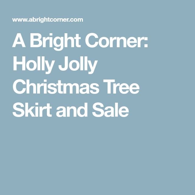A Bright Corner Holly Jolly Christmas Tree Skirt and Sale Other