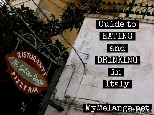 A guide to Eating and Drinking in #Italy http://mymelange.net/mymelange/2012/08/italian-food-where-to-eat-and-drink-in-italy.html