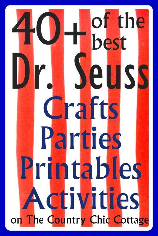 Dr. Seuss Crafts Parties Printable Activities Treats Birthday @Rachel Jones next week!