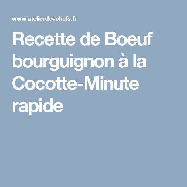 Recette de Boeuf bourguignon à la Cocotte-Minute rapide